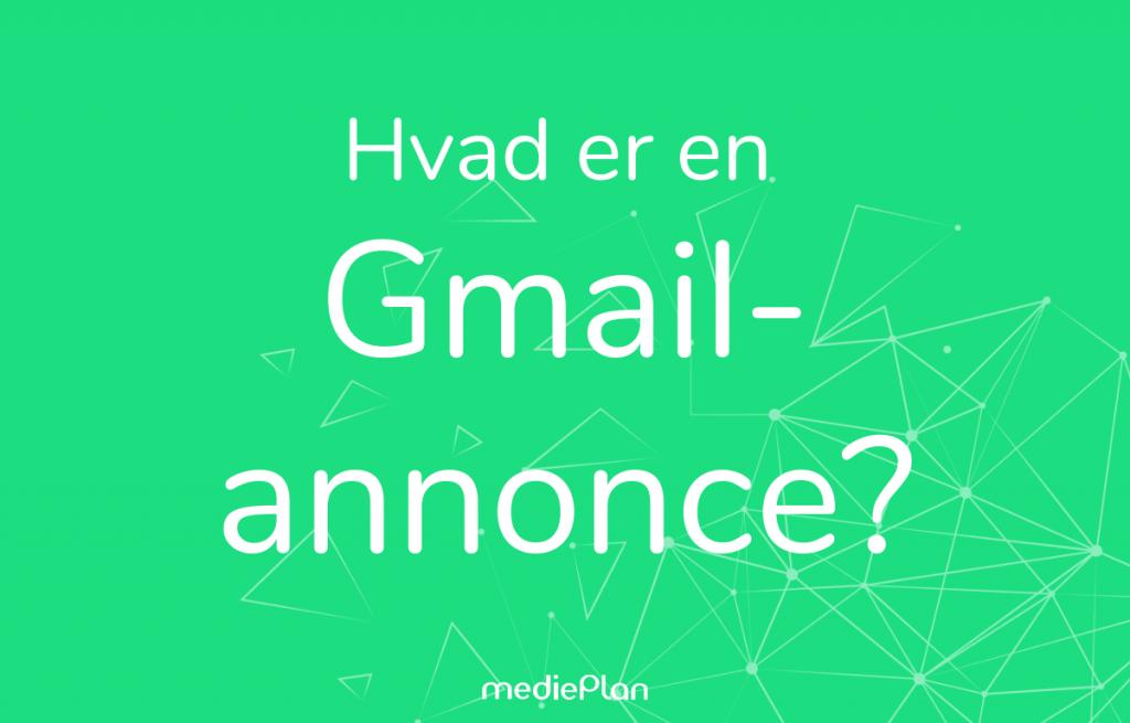 Hvad er en Gmail-annonce
