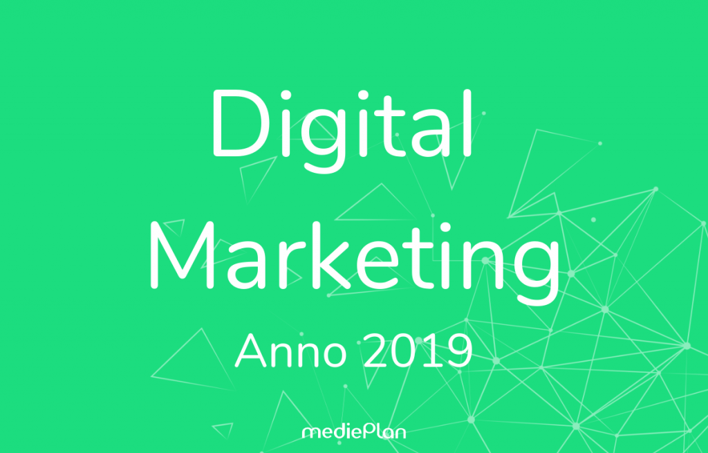 Digital Marketing anno 2019 Blog mediePlan