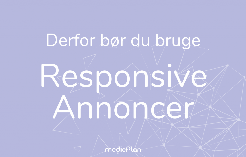 Responsive søgeannoncer | Google Ads | mediePlan | Blog