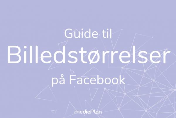 Guide til billedstørrelser på Facebook_ _ Blog _ mediePlan