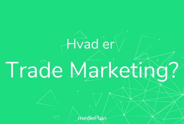 Hvad er trade marketing_ Blog _ mediePlan