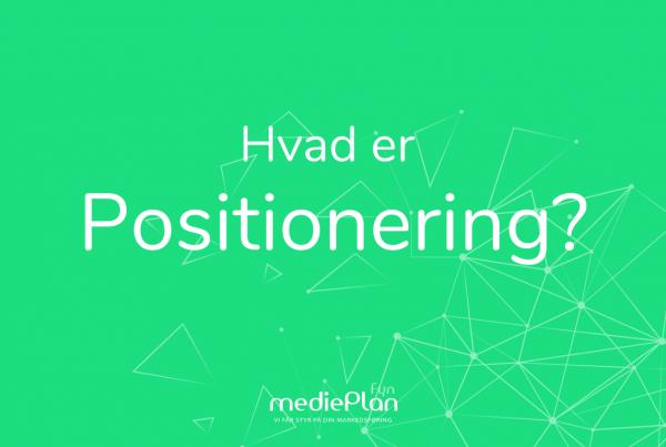 Hvad er positionering_ _ Blog _ mediePlan
