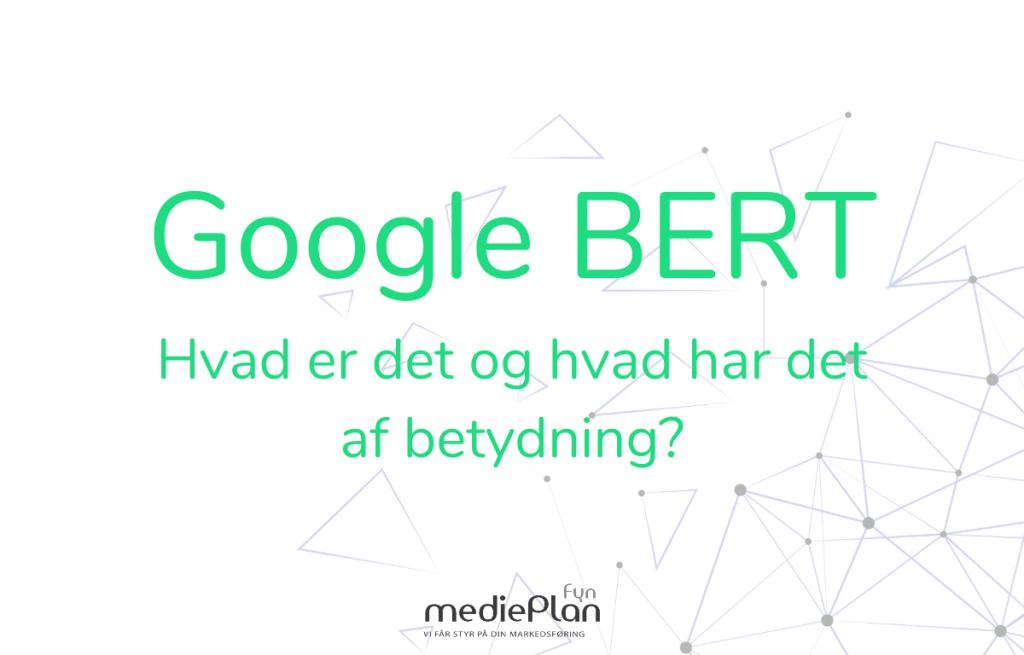 Hvad er Google BERT_ _ mediePlan _ Blog