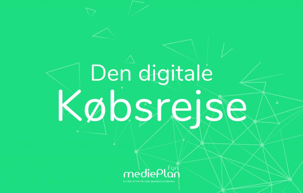 Den digitale købsrejse_ mediePlan _ Blog (2)
