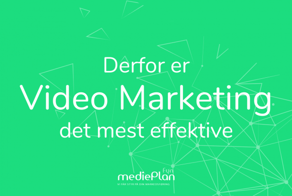 Derfor er Video Marketing det mest effektive_ mediePlan _ Blog