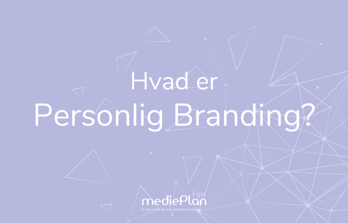 Hvad er Personlig Branding_ _ mediePlan Fyn _ Blog