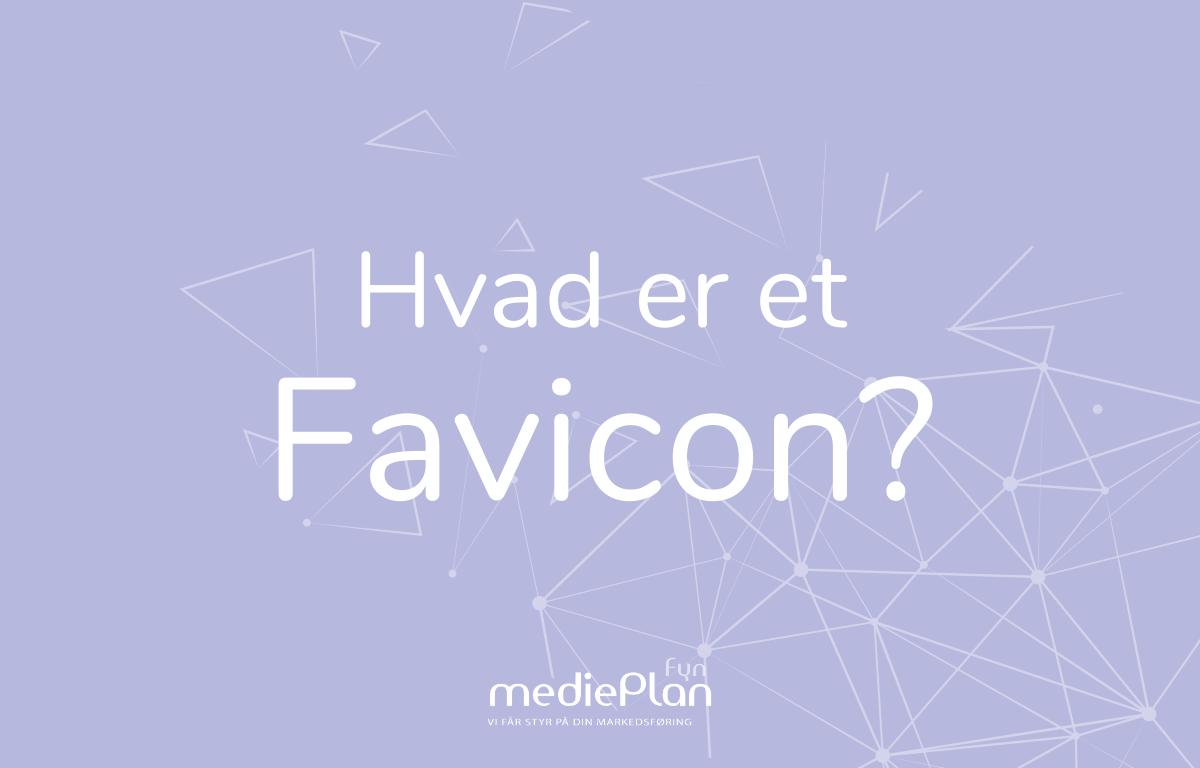 Hvad er et Favicon_ _ mediePlan Fyn _ Blog