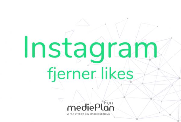 Instagram fjernes likes _ mediePlan Fyn _ Blog
