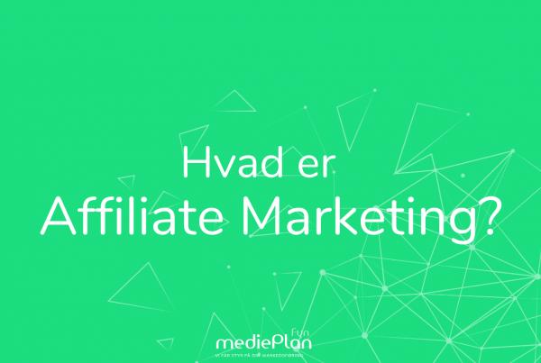 Hvad-er-Affiliate-Marketing-mediePlan-Fyn