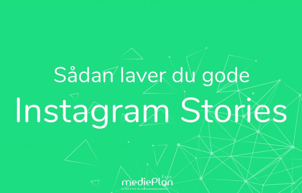 Sådan-laver-du-gode-Instagram-Stories-Instagram-mediePlan-Fyn (1)