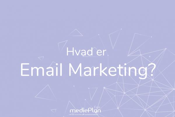 Hvad-er-Email-Marketing_-mediePlan-Fyn