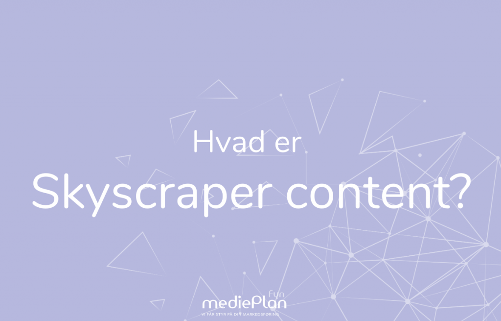 Hvad-er-Skyskraper-Content-mediePlan-Fyn