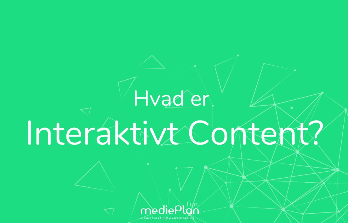 Hvad-er-interaktivt-content_-mediePlan-Fyn