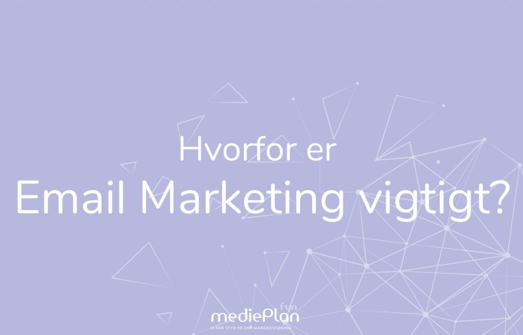 Hvorfor-er-Email-Marketing-Vigtigt-mediePlan-Fyn