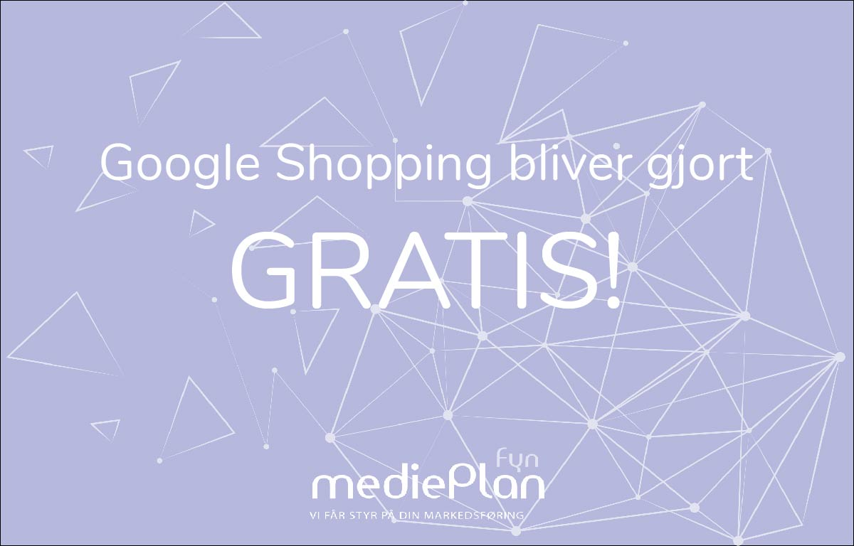 Google Shopping bliver gjort gratis for midt oktober